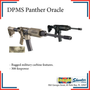 Straight Shooter - Rifle - DPMS Panther Oracle
