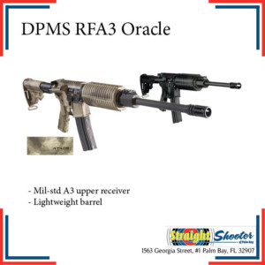 Straight Shooter - Rifle - DPMS RFA3 Oracle