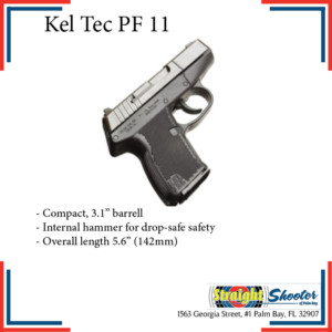 Straight Shooter - Handgun - Kel Tec PF 11