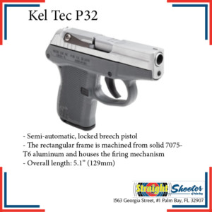 Straight Shooter - Handgun - Kel Tec P32