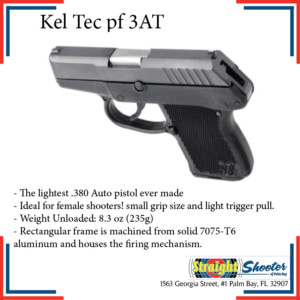 Straight Shooter - Handgun - Kel Tec PF 3AT