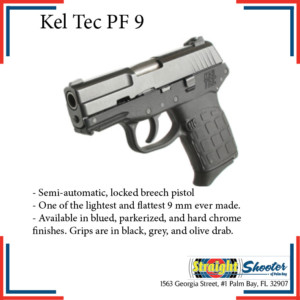Straight Shooter - Handgun - Kel Tec PF 9
