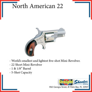 Straight Shooter - Handgun - North American 22