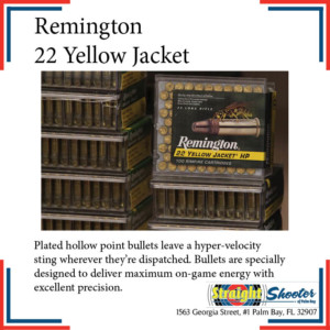 Straight Shooter - Ammunition - Remington 22 Yellow Jacket