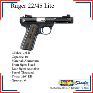 Straight Shooter - Handgun - Ruger 22/45 Lite