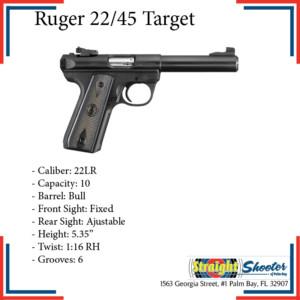 Straight Shooter - Handgun - Ruger 22/45 Target