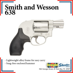 Straight Shooter - Handgun - Smith and Wesson 638