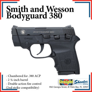 Straight Shooter - Handgun - Smith and Wesson Bodyguard 380