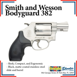 Straight Shooter - Handgun - Smith and Wesson Bodyguard 382